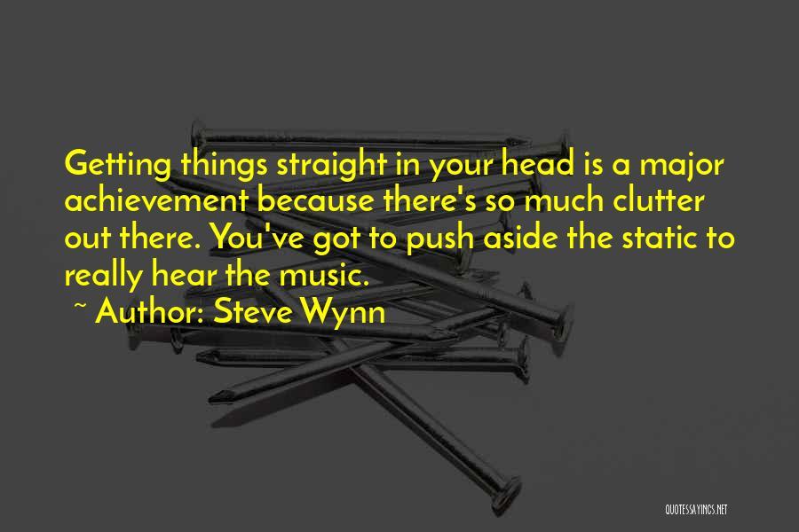 Steve Wynn Quotes 869064