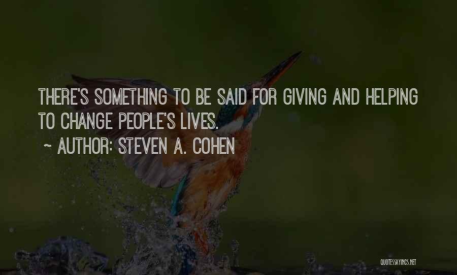 Steven A. Cohen Quotes 1783159