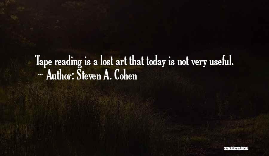 Steven A. Cohen Quotes 901029