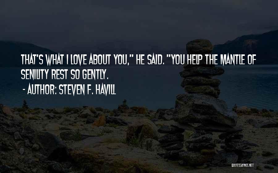 Steven F. Havill Quotes 151505