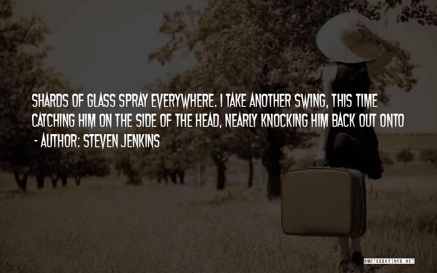 Steven Jenkins Quotes 120137