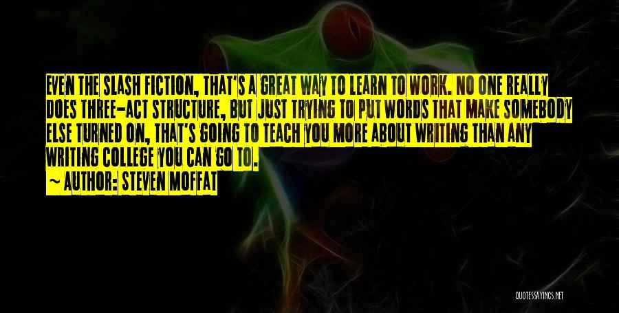 Steven Moffat Quotes 1127047