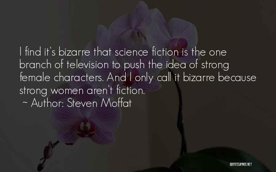 Steven Moffat Quotes 1176526