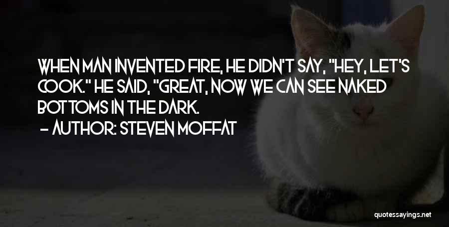 Steven Moffat Quotes 1650012