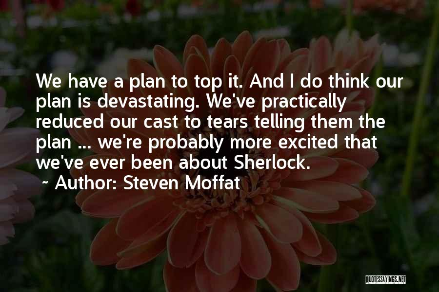 Steven Moffat Quotes 1814568