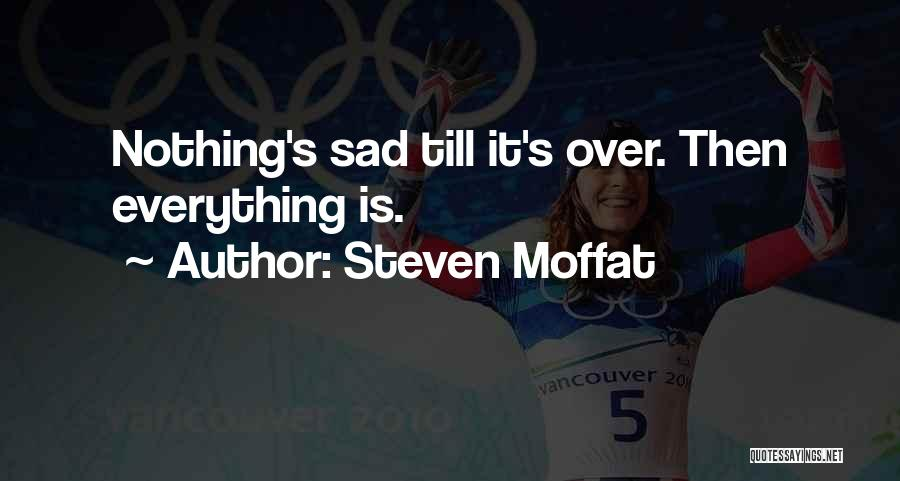 Steven Moffat Quotes 1844074