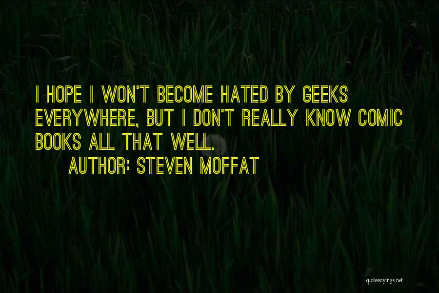 Steven Moffat Quotes 1856383