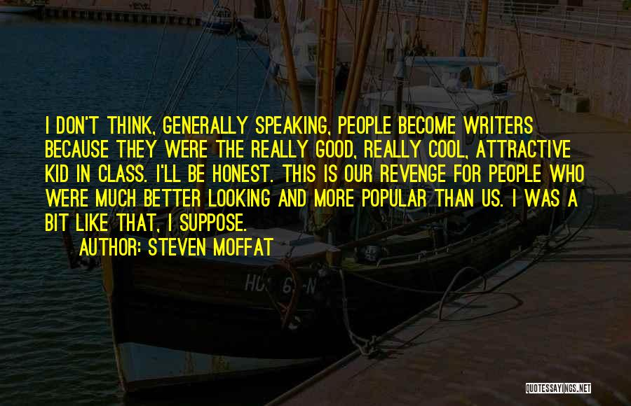 Steven Moffat Quotes 1924527