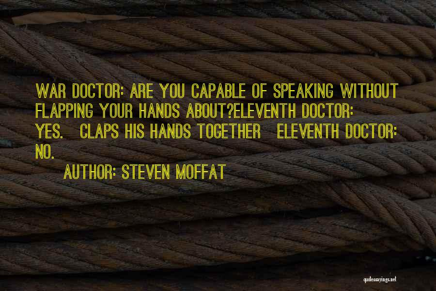 Steven Moffat Quotes 1958353