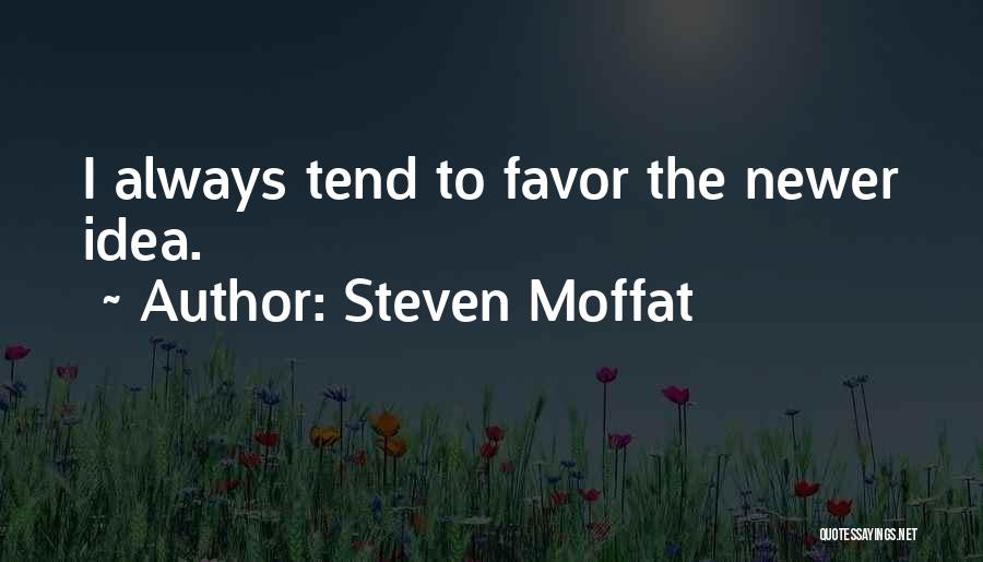 Steven Moffat Quotes 2002880