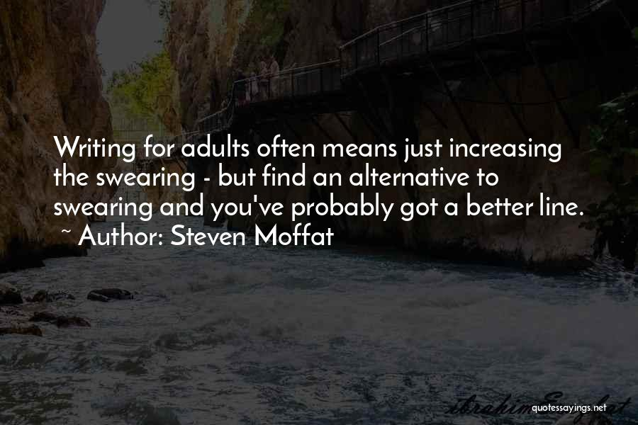 Steven Moffat Quotes 2168886