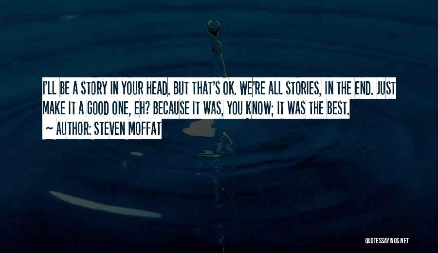 Steven Moffat Quotes 355934