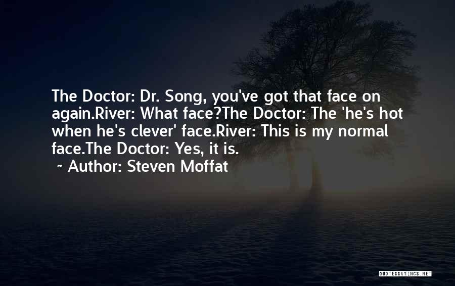 Steven Moffat Quotes 403466