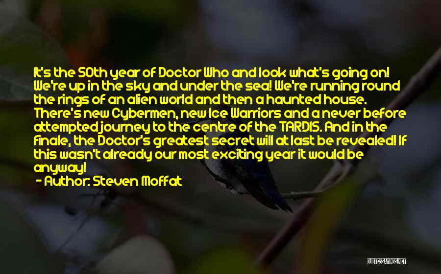 Steven Moffat Quotes 409589