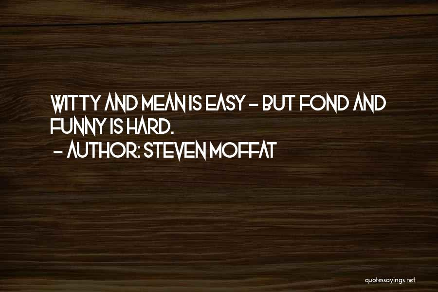 Steven Moffat Quotes 426956