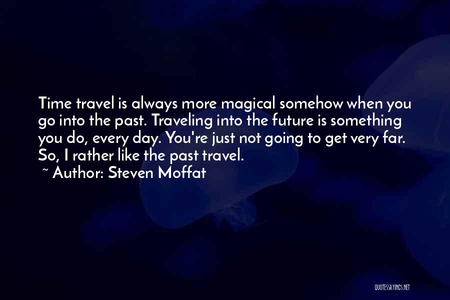 Steven Moffat Quotes 428256