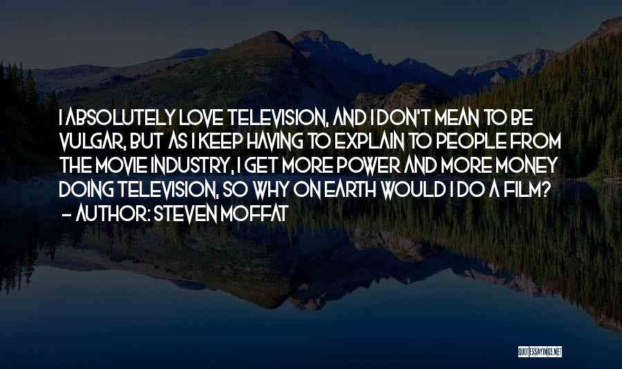 Steven Moffat Quotes 721178