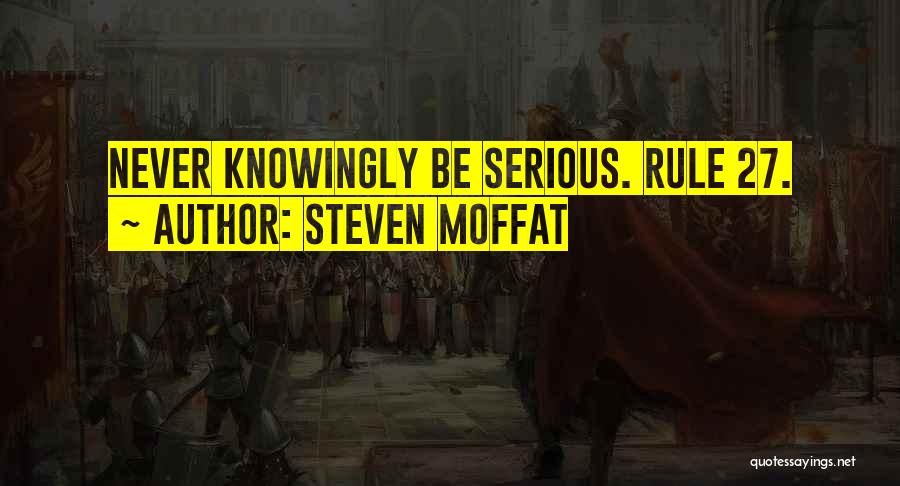 Steven Moffat Quotes 796619