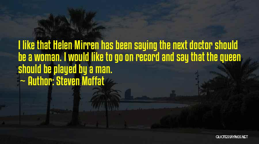 Steven Moffat Quotes 886843