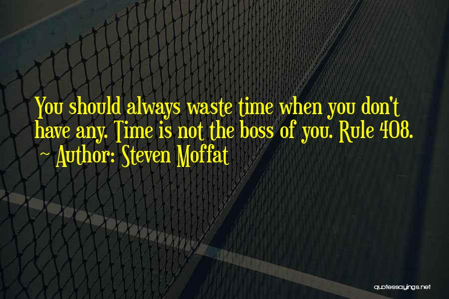 Steven Moffat Quotes 975903