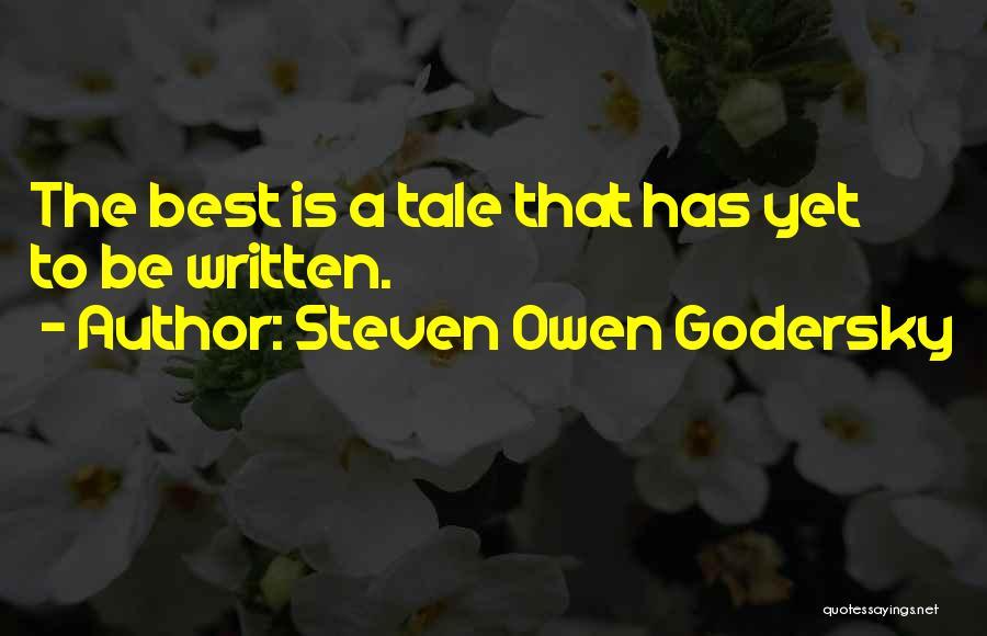 Steven Owen Godersky Quotes 1314179