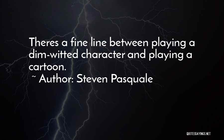 Steven Pasquale Quotes 133515