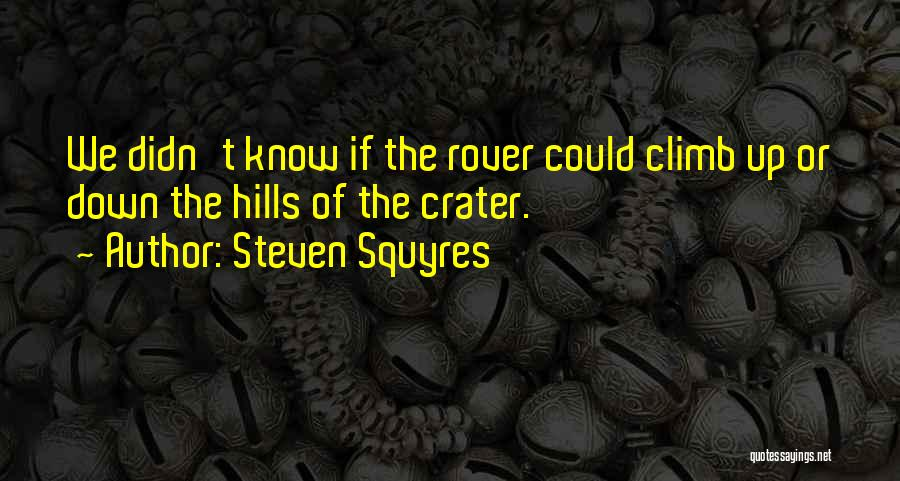 Steven Squyres Quotes 1141869