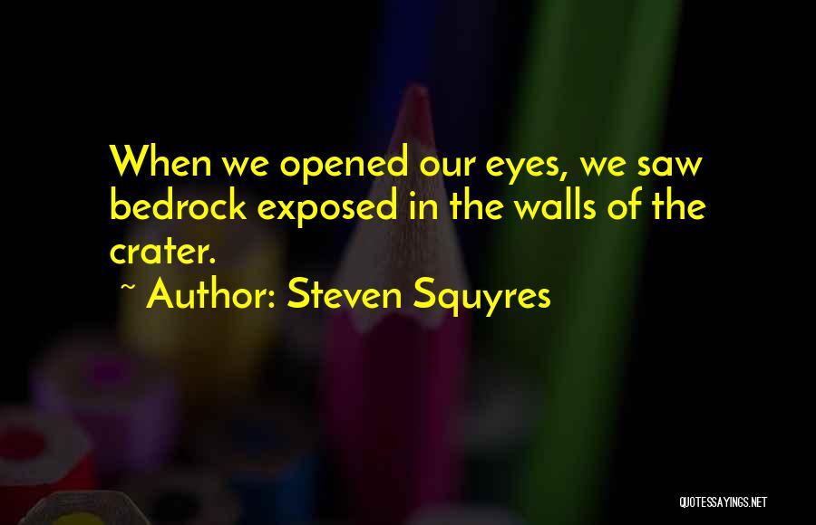 Steven Squyres Quotes 1378387