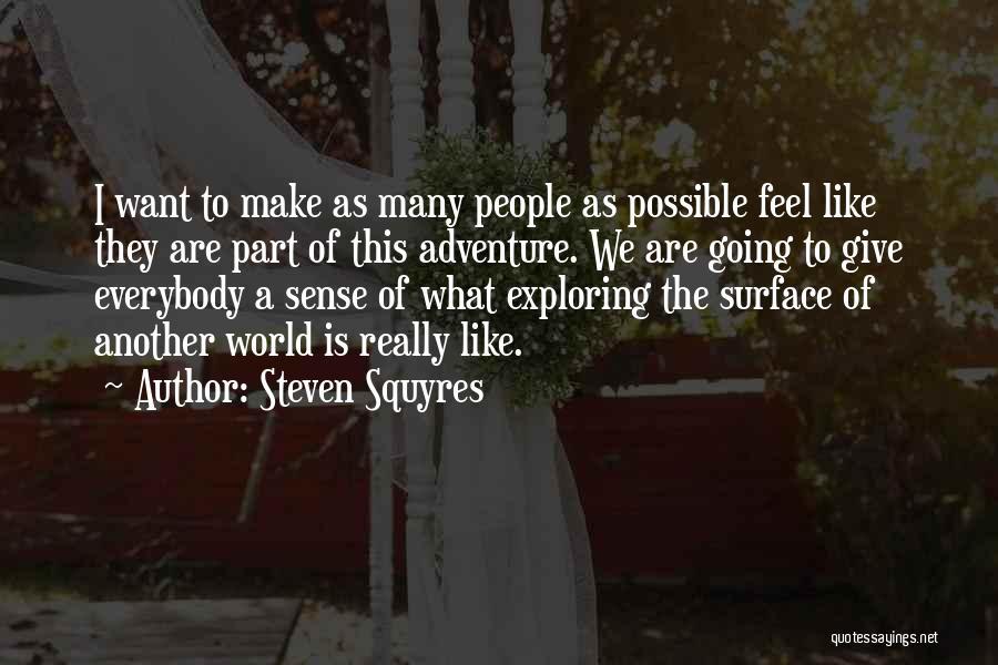 Steven Squyres Quotes 1517758