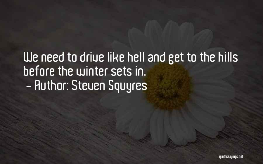 Steven Squyres Quotes 1610760