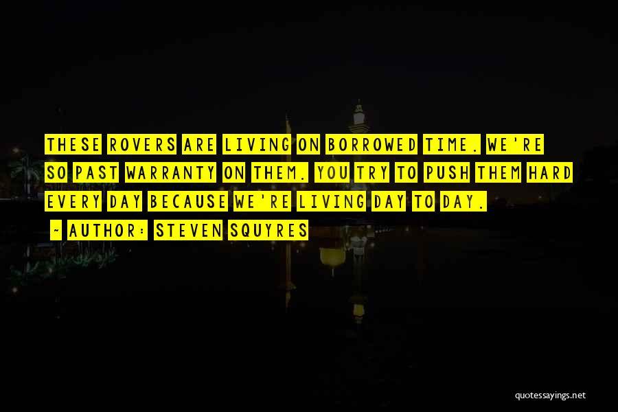 Steven Squyres Quotes 167615