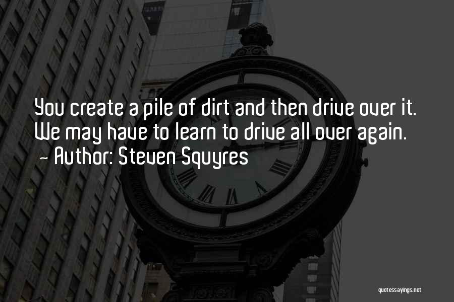 Steven Squyres Quotes 2200006
