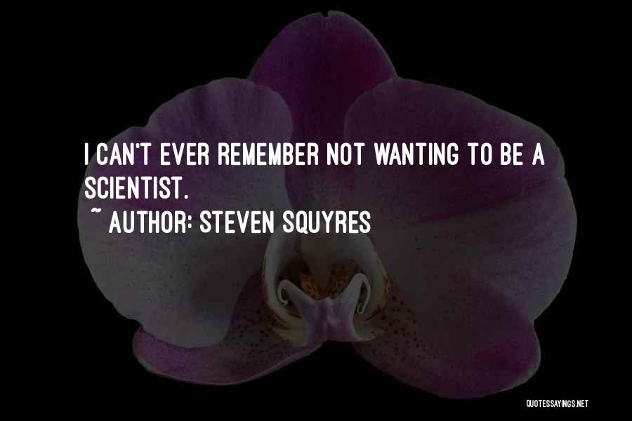Steven Squyres Quotes 471042