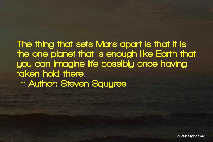 Steven Squyres Quotes 838713