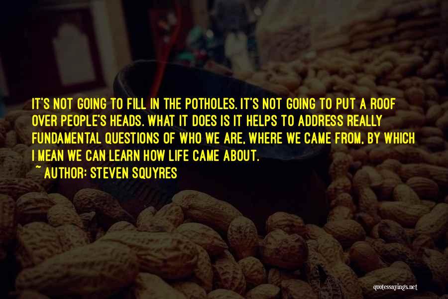 Steven Squyres Quotes 944295