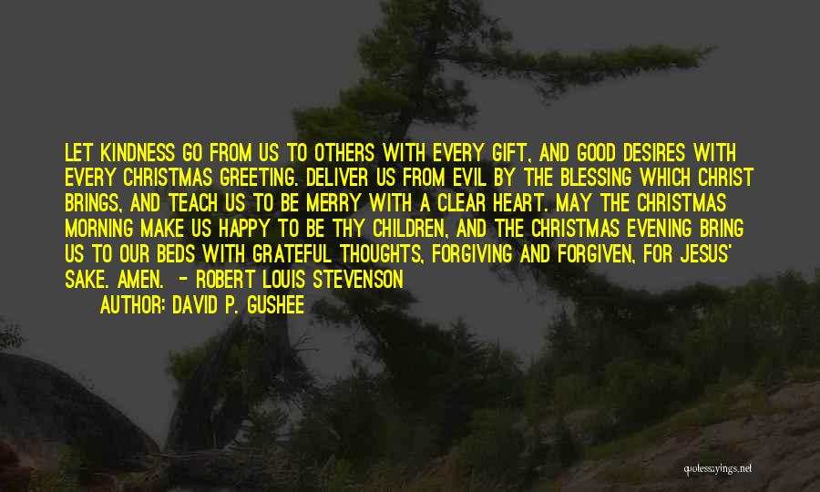 Stevenson Robert Louis Quotes By David P. Gushee