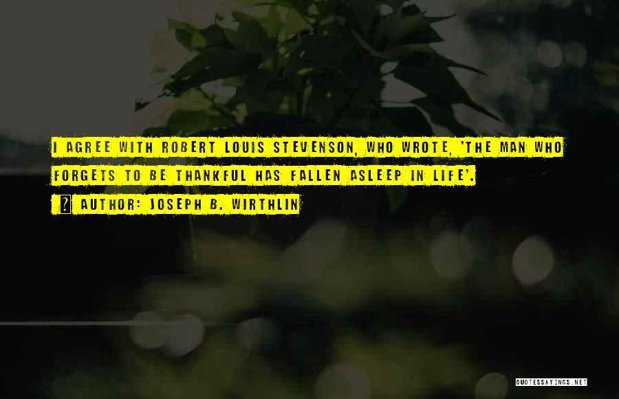 Stevenson Robert Louis Quotes By Joseph B. Wirthlin