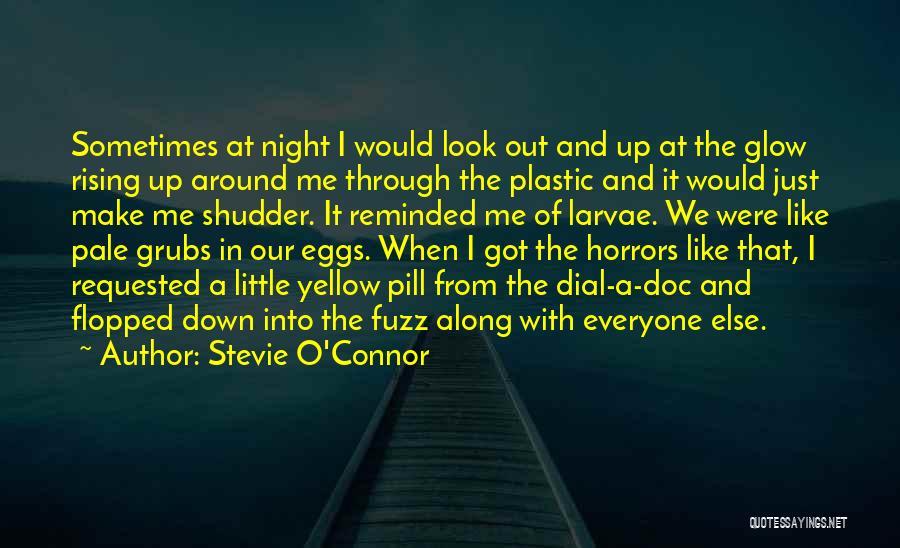 Stevie O'Connor Quotes 193826