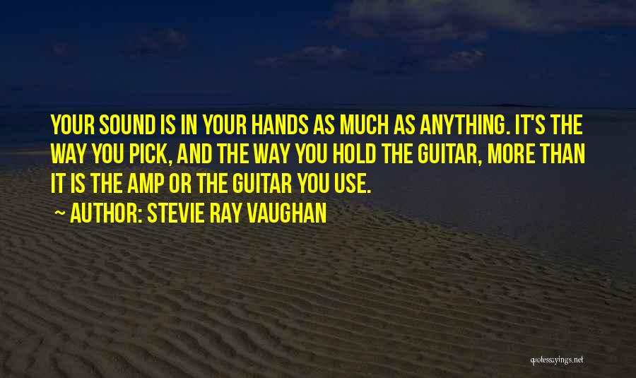 Stevie Ray Vaughan Guitar Quotes By Stevie Ray Vaughan