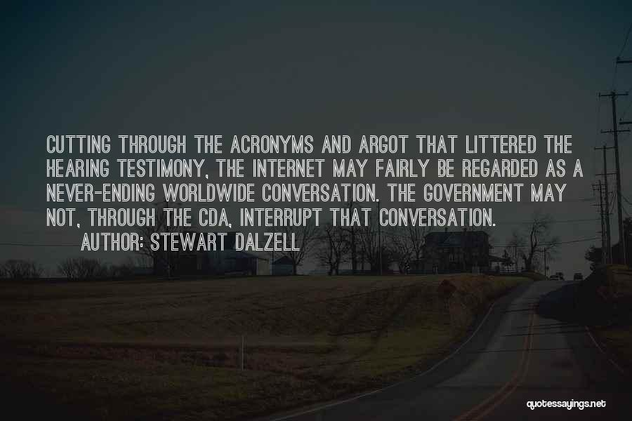 Stewart Dalzell Quotes 323793