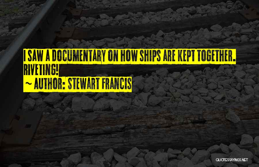 Stewart Francis Quotes 1307714