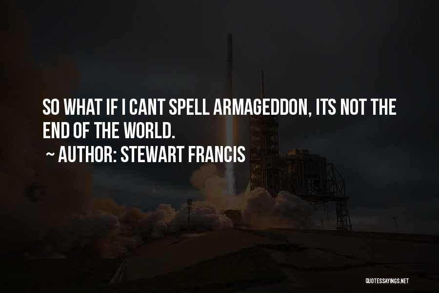 Stewart Francis Quotes 1991287