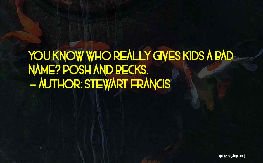 Stewart Francis Quotes 951968