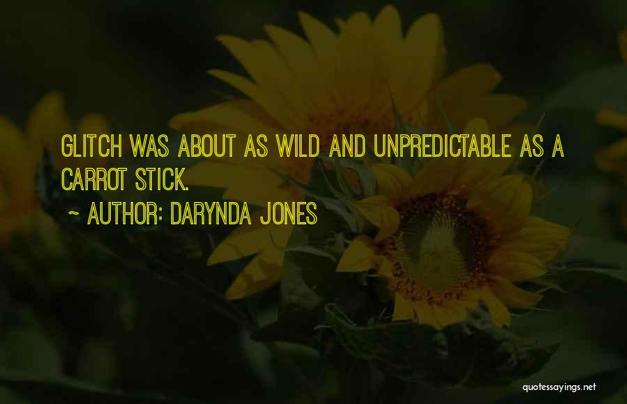 Stick And Carrot Quotes By Darynda Jones