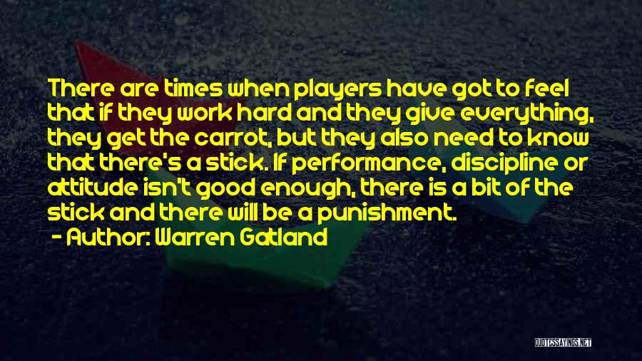 Stick And Carrot Quotes By Warren Gatland