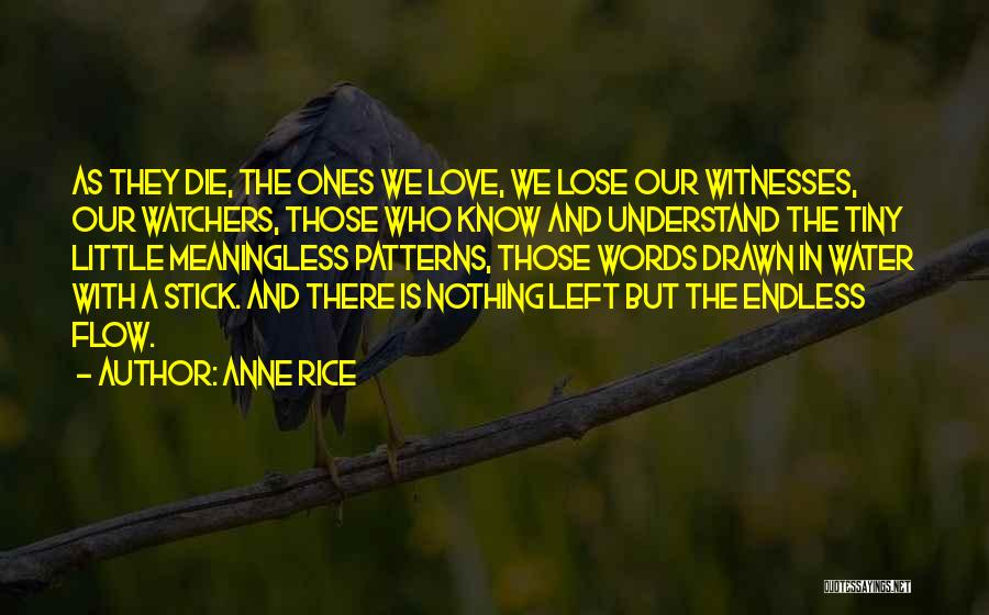 Stick In There Quotes By Anne Rice