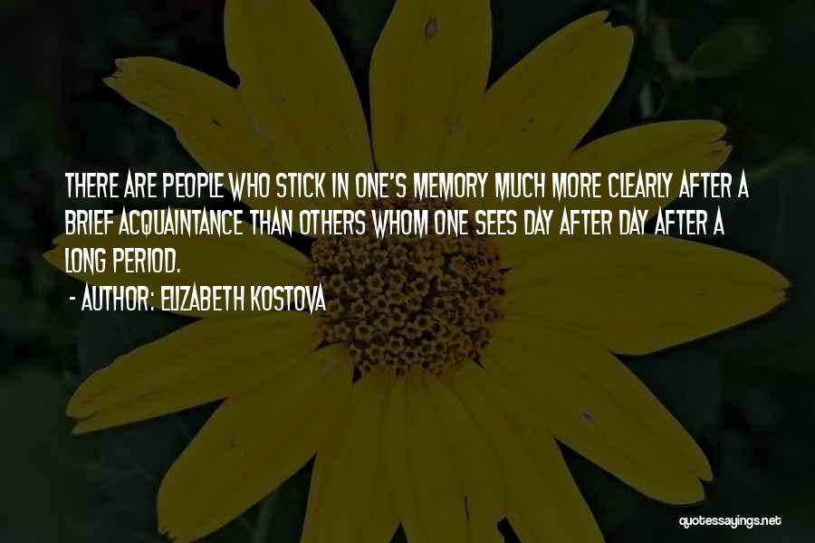 Stick In There Quotes By Elizabeth Kostova