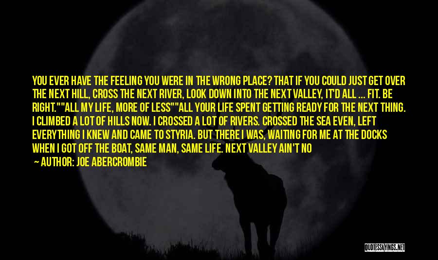 Stick In There Quotes By Joe Abercrombie