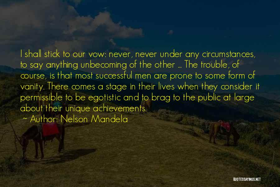 Stick In There Quotes By Nelson Mandela
