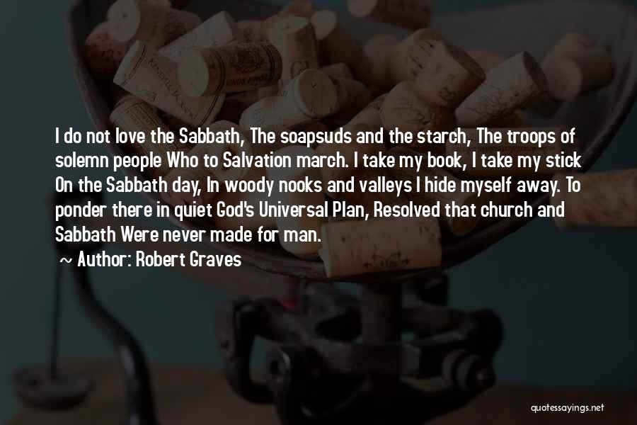 Stick In There Quotes By Robert Graves